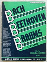 Bach Beethoven Brahms for Piano