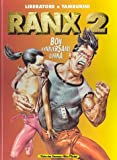 Ranxerox, tome 3 - Amen ! de Tanino Liberatore (Auteur, Scenario), Stefano Tamburini (Auteur, Dessins) (14 novembre 1996) Album - 14/11/1996