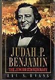JUDAH P BENJAMIN THE JEWISH CONFEDERATE