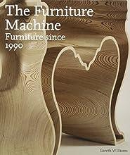 The Furniture Machine: Furniture Since 1990