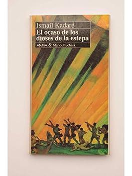 El ocaso de los dioses de la estepa 8479790075 Book Cover