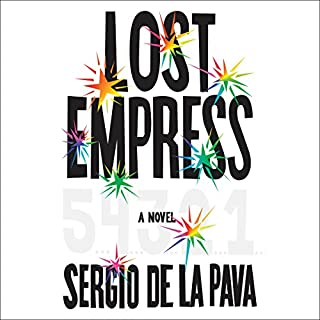 Lost Empress                   By:                                                                                                                                 Sergio De La Pava                               Narrated by:                                                                                                                                 Edoardo Ballerini,                                                                                        Full Cast                      Length: 19 hrs and 8 mins     19 ratings     Overall 4.0
