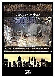 Les Abominables: Un Conte Horrifique BDSM Domina à Falbourg