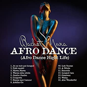 Afro Dance (Afro Dance Hight Life)