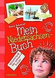 Mein Niedersachsen-Buch: Wissensspaß für schlaue Kinder