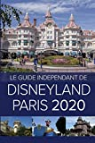Le Guide Indépendant de Disneyland Paris 2020