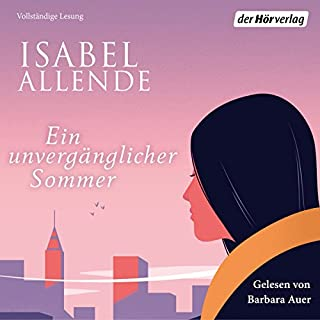 Ein unvergänglicher Sommer                   By:                                                                                                                                 Isabel Allende                               Narrated by:                                                                                                                                 Barbara Auer                      Length: 10 hrs and 22 mins     Not rated yet     Overall 0.0