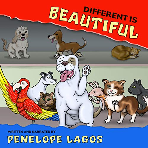 Different Is Beautiful Audiobook By Penelope Lagos cover art