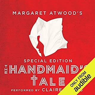 The Handmaid's Tale: Special Edition                   By:                                                                                                                                 Margaret Atwood,                                                                                        Valerie Martin - essay                               Narrated by:                                                                                                                                 Claire Danes,                                                                                        full cast,                                                                                        Margaret Atwood                      Length: 12 hrs and 6 mins     26,376 ratings     Overall 4.5