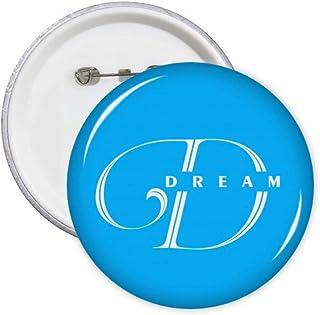 Dream Drink Lettres Art Déco Cadeau Mode Pin's Badge Badge Emblème Accessoire Décoration 5pcs