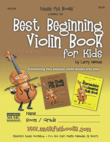 Best Beginning Violin Book for Kids: Combining two popular violin books into one!