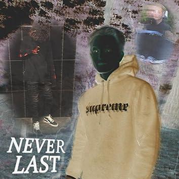 Never Last (feat. Lil Boi Kobii)