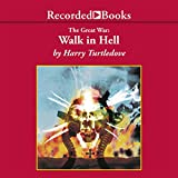 Walk in Hell (The Great War Series)