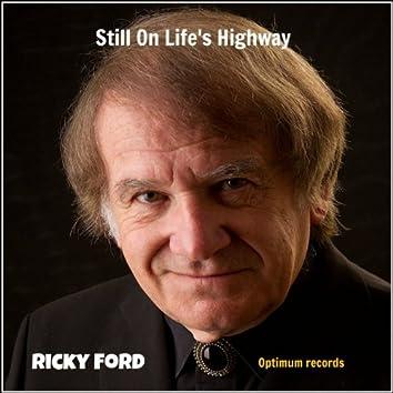 Still On Life's Highway
