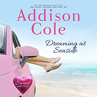 Dreaming at Seaside     Sweet with Heat: Seaside Summer, Book 2              By:                                                                                                                                 Addison Cole                               Narrated by:                                                                                                                                 Melissa Moran                      Length: 9 hrs and 14 mins     26 ratings     Overall 4.8