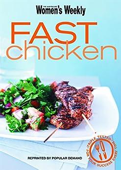 Fast Chicken by [The Australian Women's Weekly]