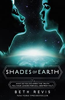 Shades of Earth (Across the Universe Book 3) by [Beth Revis]