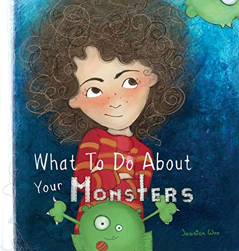 Compare Textbook Prices for What To Do About Your Monsters  ISBN 9781952112102 by Woo, Jessica