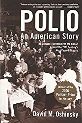 Polio: An American Story by David Oshinsky is a fantastic book.