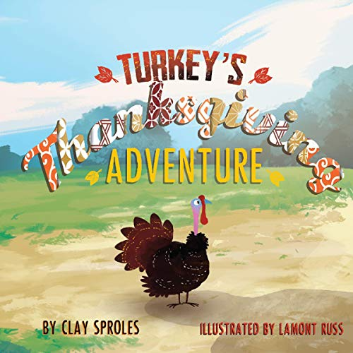 Turkey's Thanksgiving Adventure audiobook cover art