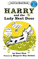 Harry and the Lady Next Door by Gene Zion, illustrated by Margaret Bloy Graham