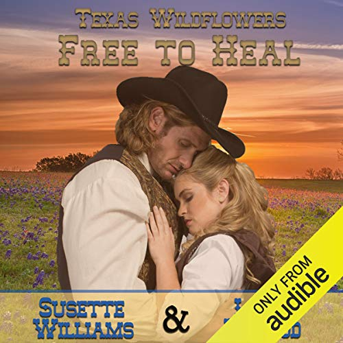 Free to Heal: A Historical Western Marriage of Convenience Novelette Series audiobook cover art