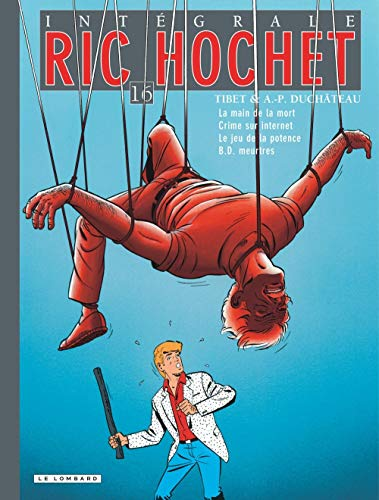 Intégrale Ric Hochet - tome 16 - Intégrale Ric Hochet 16