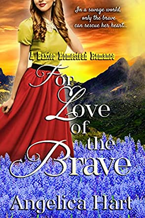 For Love of the Brave