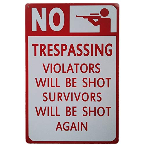 TISOSO No Trespassing Violators Will Be Shot Survivors Will Be Shot Again Secutity Warning Signs Funny Gun Signs Retro Vintage Bar Metal Sign 8 X 12 Inch