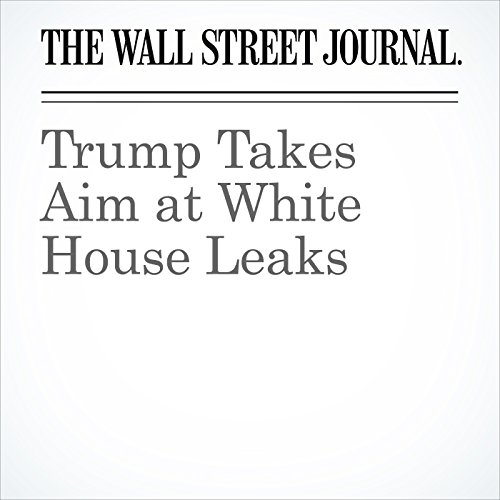 Trump Takes Aim at White House Leaks copertina