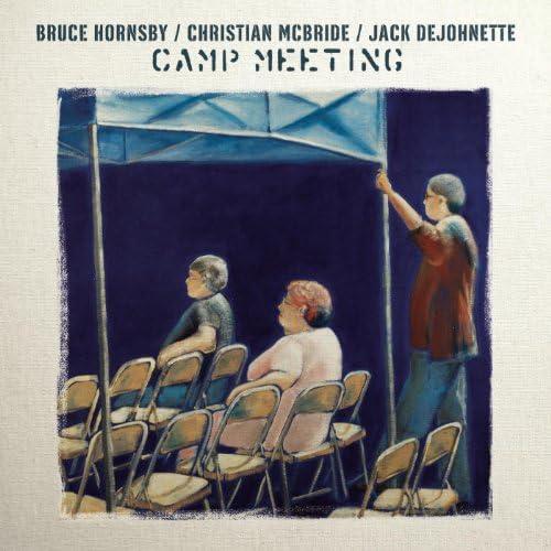 Bruce Hornsby, Jack Dejohnette & Christian McBride