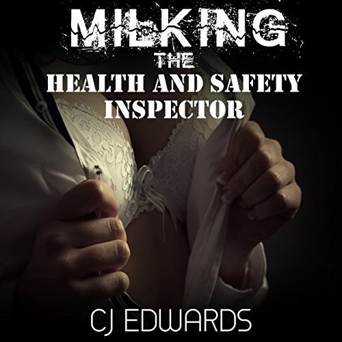 Milking the Health & Safety Inspector cover art