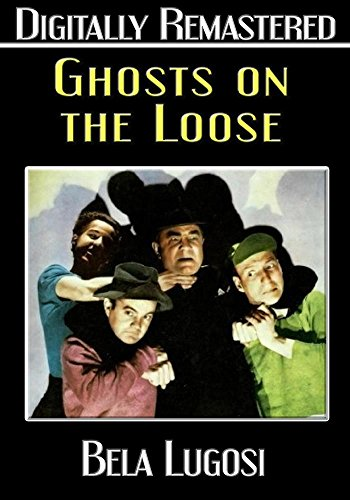 Ghosts on the Loose - Digitally Remastered