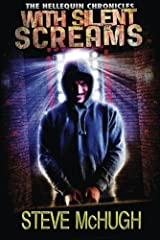 With Silent Screams (The Hellequin Chronicles Book 3) Kindle Edition