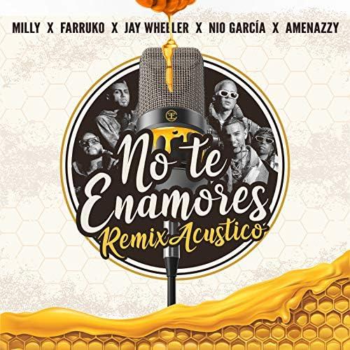 Milly, Jay Wheeler & Amenazzy feat. Farruko & Nio Garcia