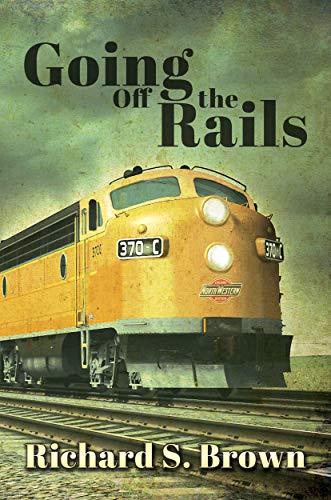 Going Off The Rails by Richard S. Brown ebook deal