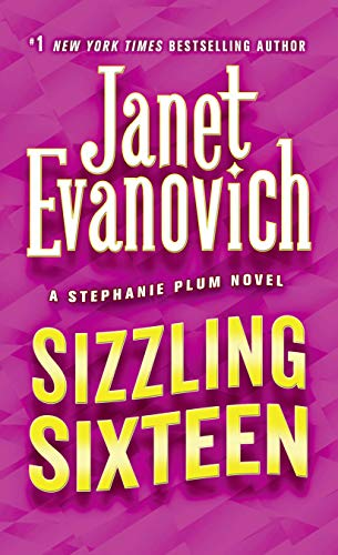 Sizzling Sixteen (Stephanie Plum Novels, Band 16)