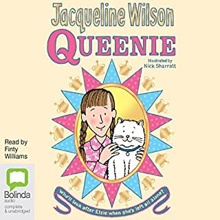 Queenie                   By:                                                                                                                                 Jacqueline Wilson                               Narrated by:                                                                                                                                 Finty Williams                      Length: 9 hrs and 38 mins     89 ratings     Overall 4.7