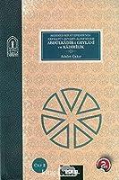 Abdülkadir-i Geylani ve Kadirilik (2 Volumes)
