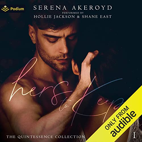 Hers to Keep: The Quintessence Collection, Book 1