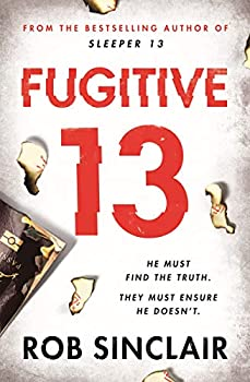 Fugitive 13  The explosive thriller that will have you gripped  Sleeper 13