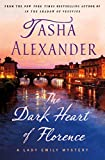 The Dark Heart of Florence: A Lady Emily Mystery (Lady Emily Mysteries, 15)