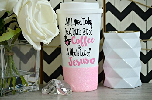 Jesus Mug, Coffee & Jesus Mug, Jesus Gift, All I need today is a little bit of coffee and a whole lot of Jesus, Glitter Mug, Religious Gift