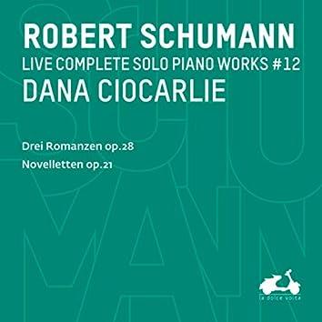 R. Schumann: Complete Solo Piano Works, Vol. 12 - Drei Romanzen, Op. 28 & Novelletten, Op. 21 (Live)