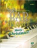 Susi's Bar Piano: Merry Christmas!: 20 Weihnachtslieder in mittelschwerer, jazziger Bearbeitung