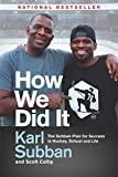 How We Did It: The Subban Plan for Success in Hockey, School and Life - Karl Subban