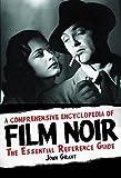 A comprehensive encyclopedia of film noir livre sur la musique: The Essential Reference Guide (Applause Books)