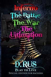 Play to Live. Inferno-Battle-War-Ultimation (Volume 4)