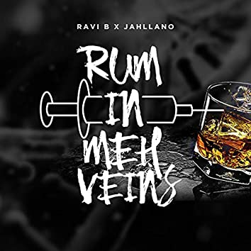 Rum in Meh Veins