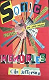 Sonic Memories: and other essays (English Edition)